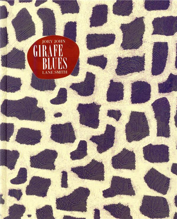 GIRAFE BLUES SMITH LANE GALLIMARD